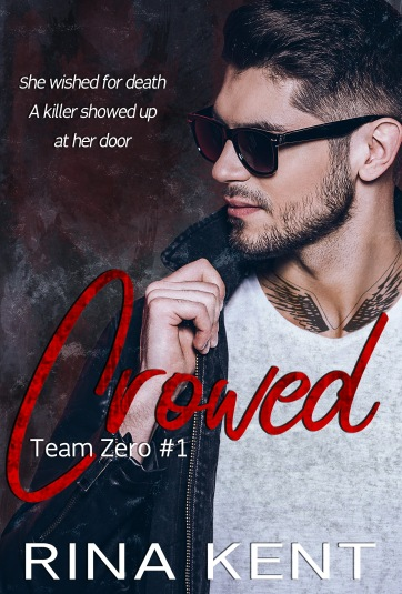 crowed (team zero #1)
